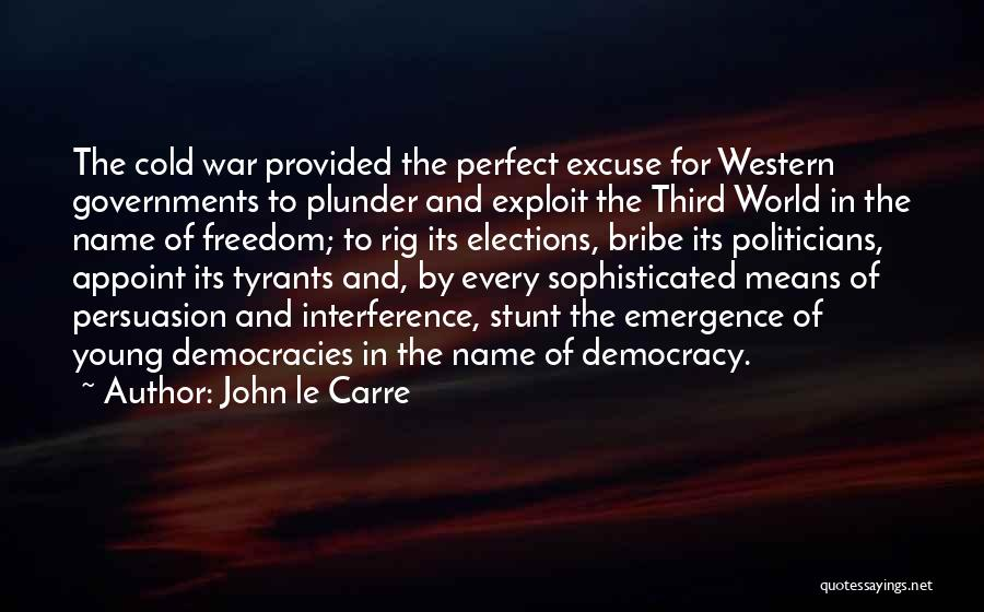 Third World War Quotes By John Le Carre