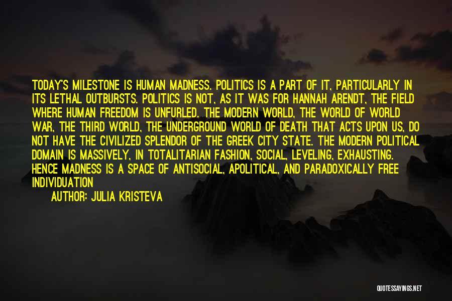 Third World War Quotes By Julia Kristeva