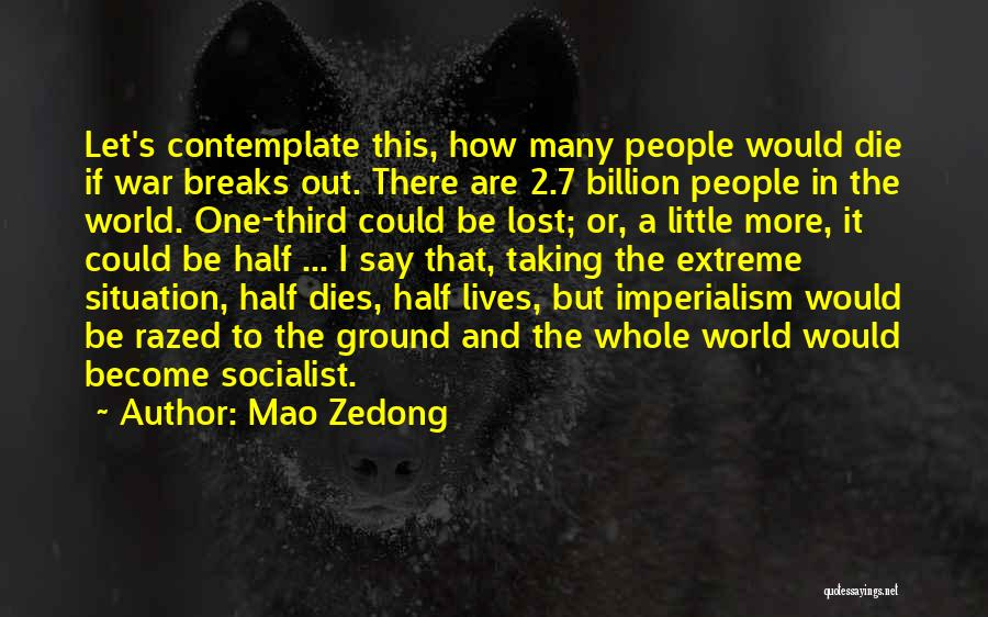 Third World War Quotes By Mao Zedong