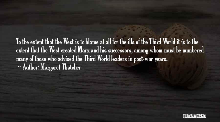 Third World War Quotes By Margaret Thatcher