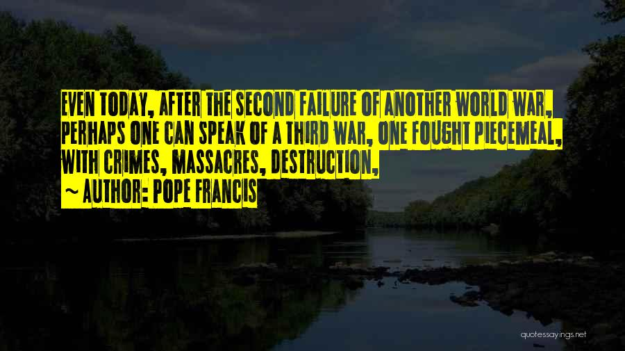 Third World War Quotes By Pope Francis