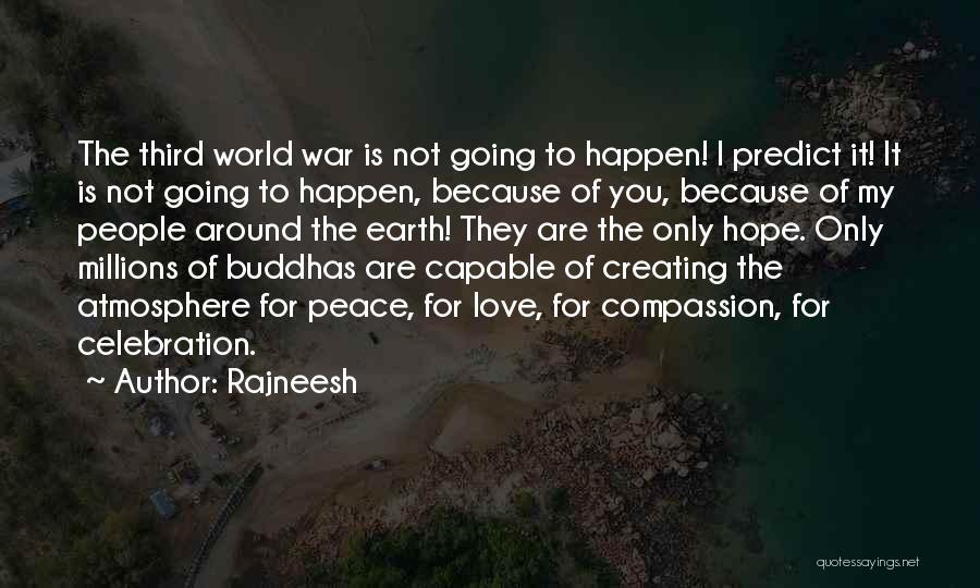 Third World War Quotes By Rajneesh