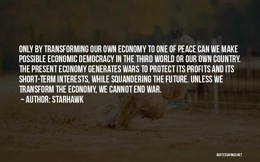 Third World War Quotes By Starhawk