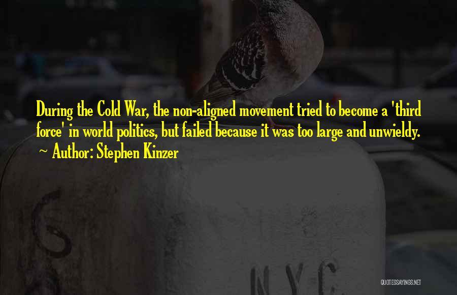 Third World War Quotes By Stephen Kinzer