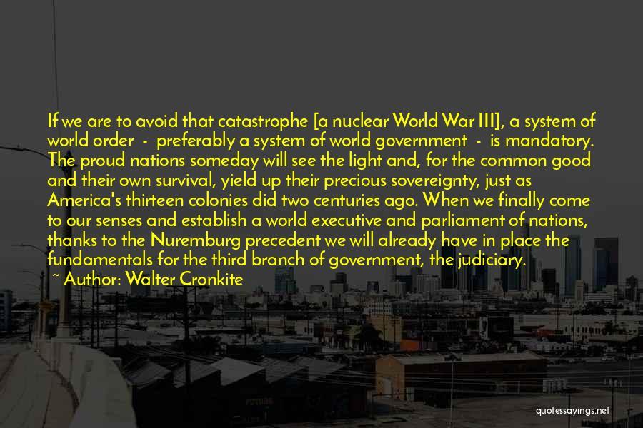 Third World War Quotes By Walter Cronkite