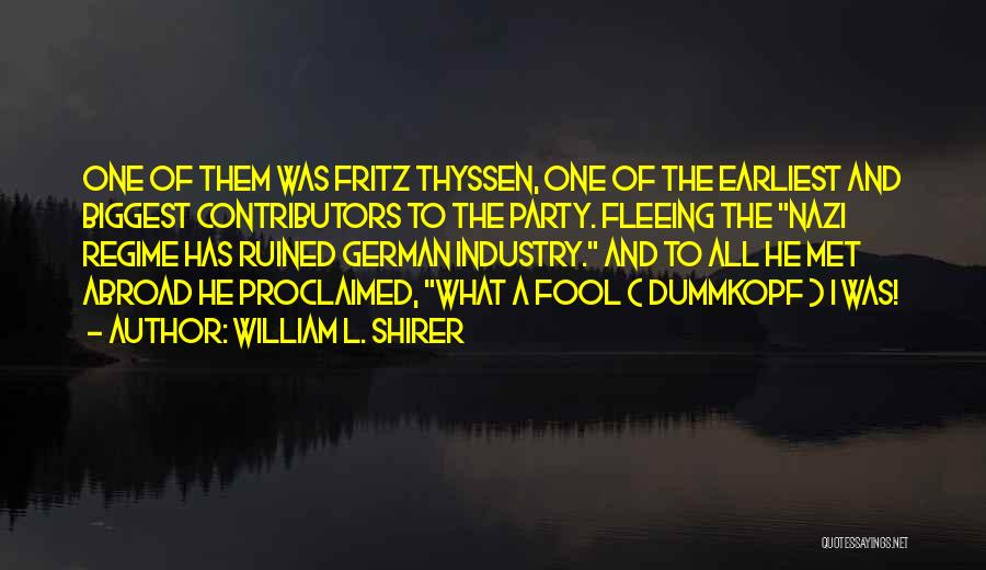 Third World War Quotes By William L. Shirer