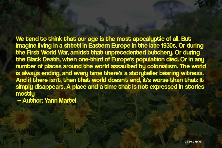 Third World War Quotes By Yann Martel
