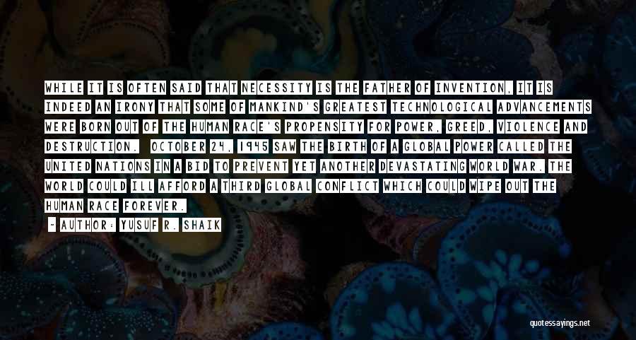Third World War Quotes By Yusuf R. Shaik