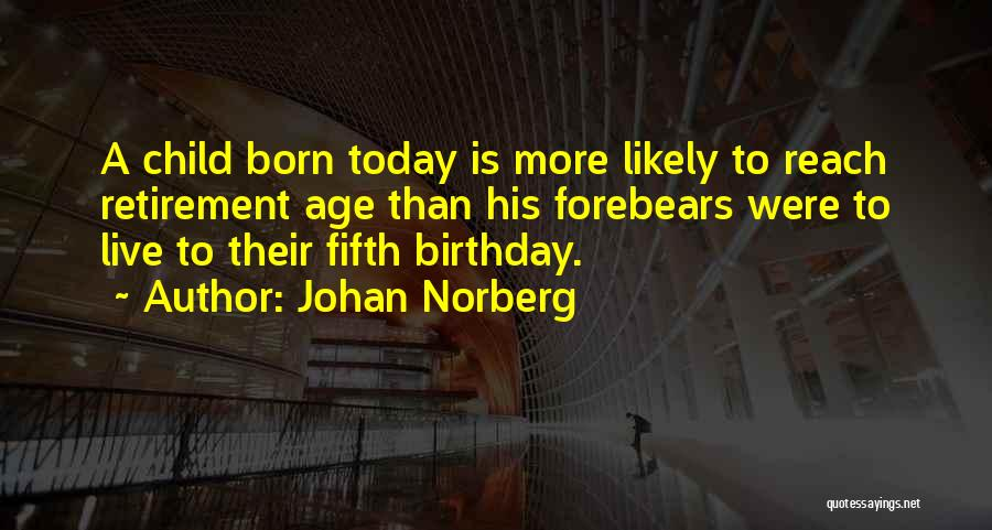 Thirty Fifth Birthday Quotes By Johan Norberg