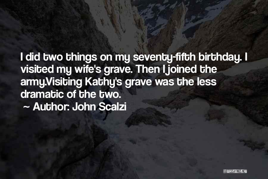 Thirty Fifth Birthday Quotes By John Scalzi