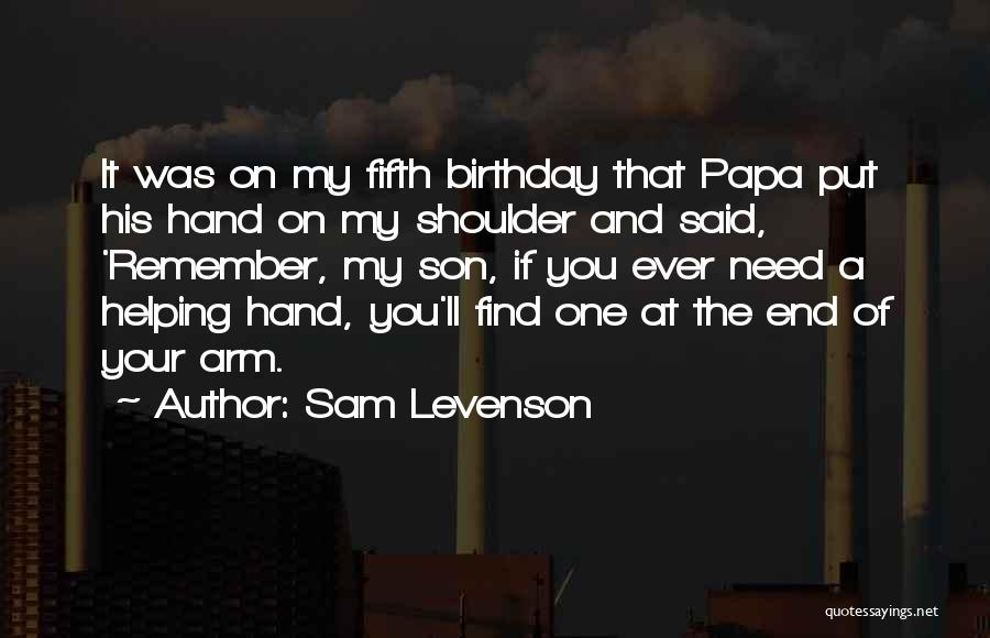 Thirty Fifth Birthday Quotes By Sam Levenson