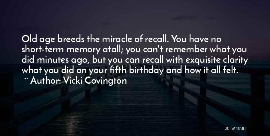Thirty Fifth Birthday Quotes By Vicki Covington