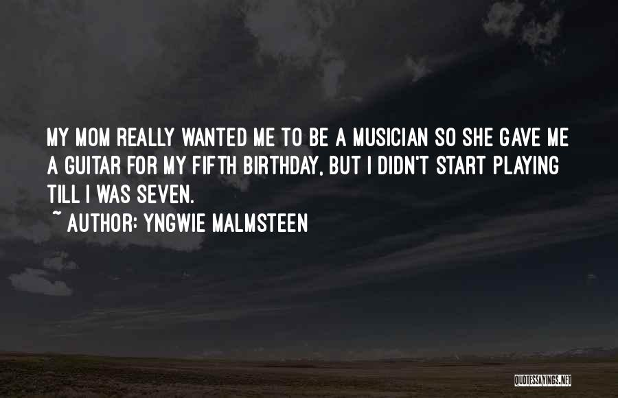 Thirty Fifth Birthday Quotes By Yngwie Malmsteen