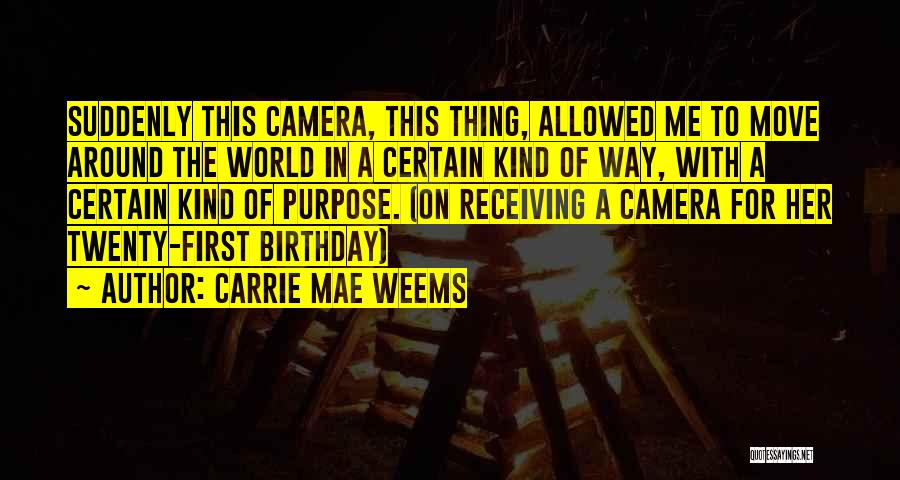 Thirty First Birthday Quotes By Carrie Mae Weems