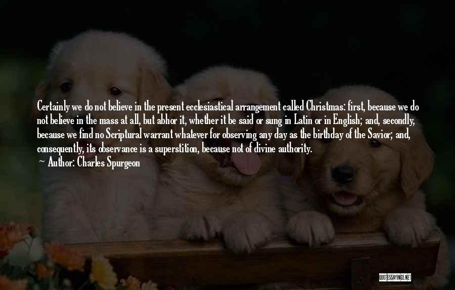Thirty First Birthday Quotes By Charles Spurgeon
