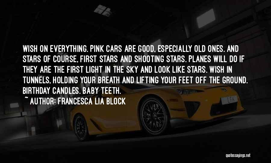 Thirty First Birthday Quotes By Francesca Lia Block