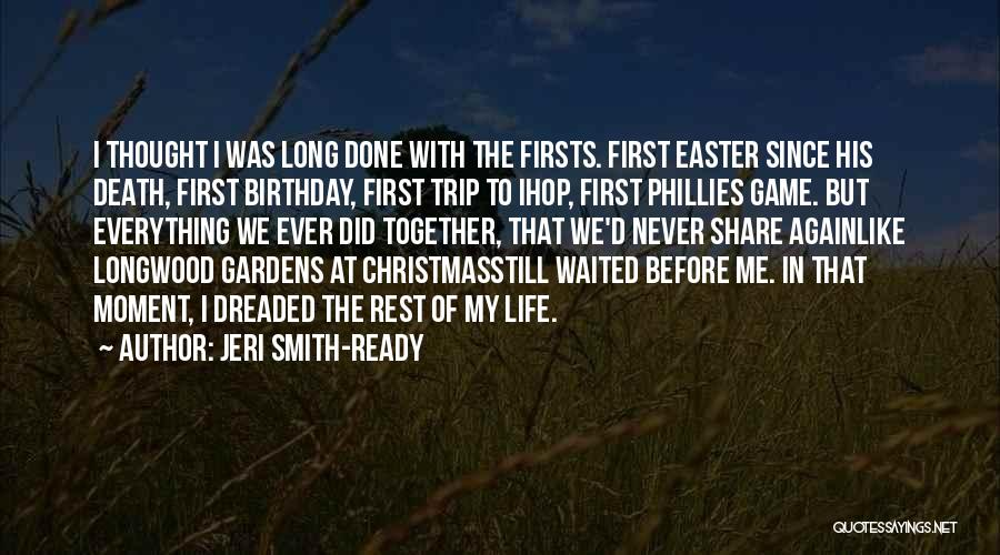 Thirty First Birthday Quotes By Jeri Smith-Ready