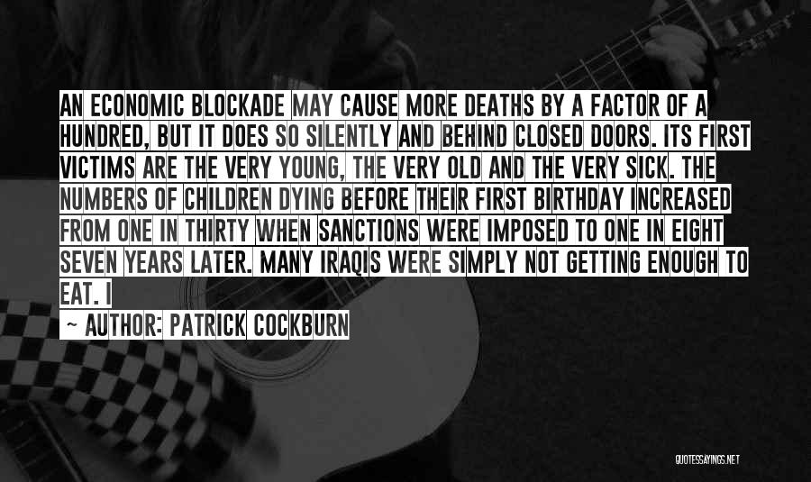 Thirty First Birthday Quotes By Patrick Cockburn