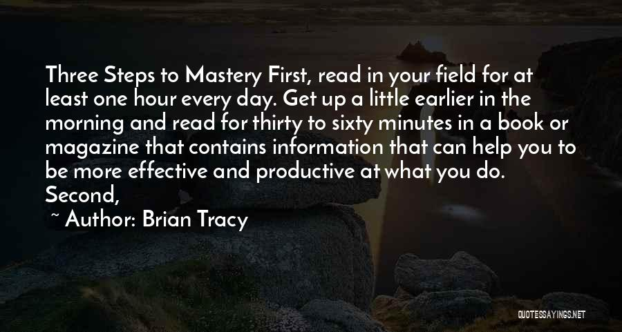 Thirty Minutes Quotes By Brian Tracy