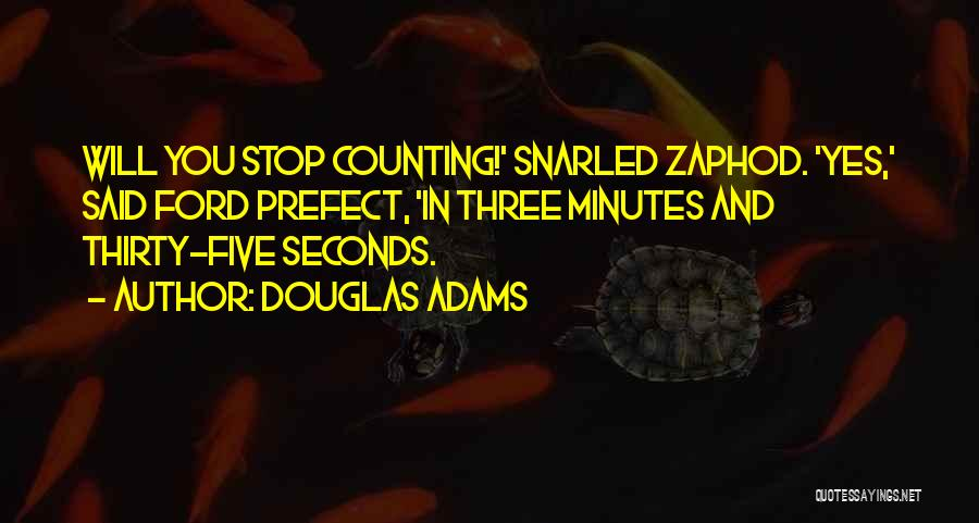 Thirty Minutes Quotes By Douglas Adams