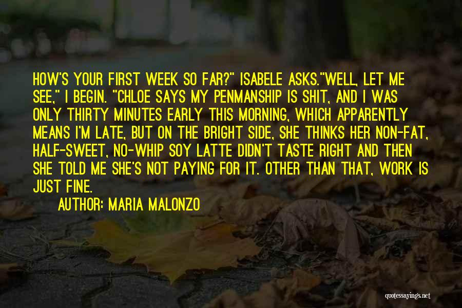Thirty Minutes Quotes By Maria Malonzo