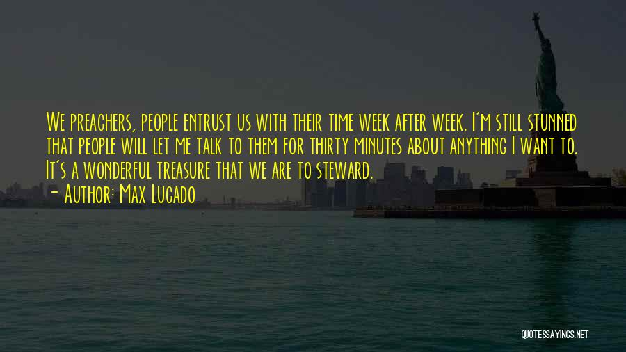 Thirty Minutes Quotes By Max Lucado
