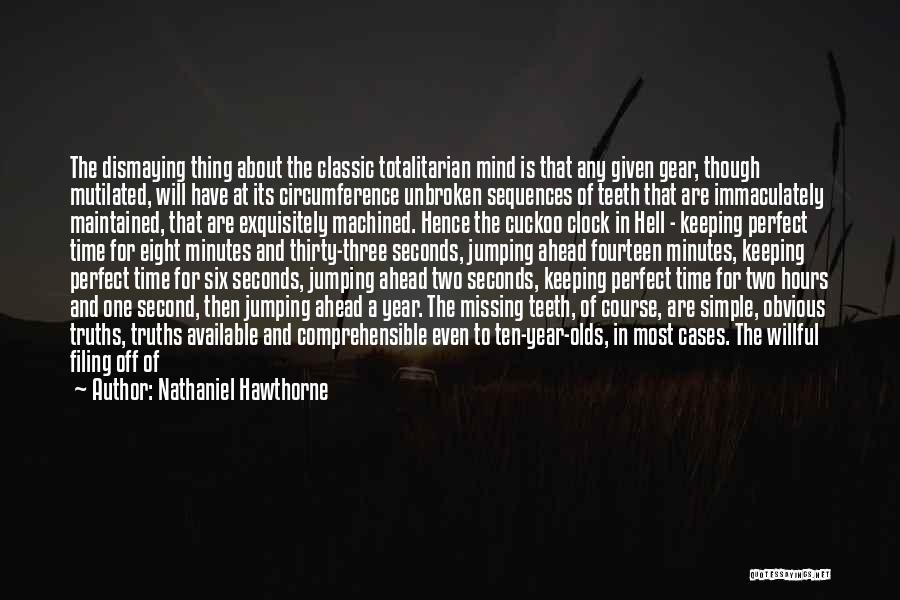 Thirty Minutes Quotes By Nathaniel Hawthorne