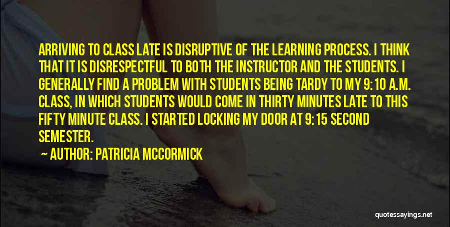 Thirty Minutes Quotes By Patricia McCormick