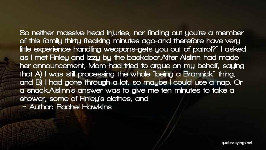 Thirty Minutes Quotes By Rachel Hawkins