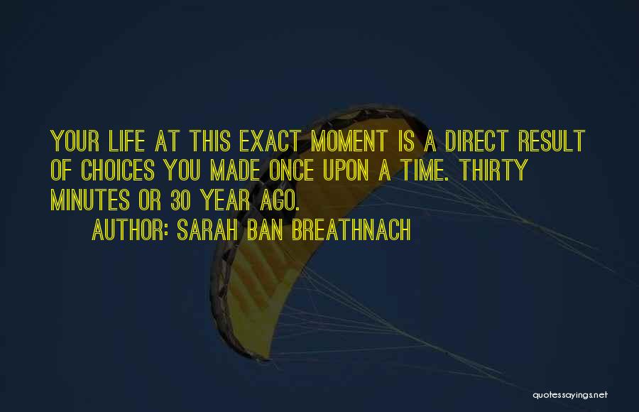 Thirty Minutes Quotes By Sarah Ban Breathnach