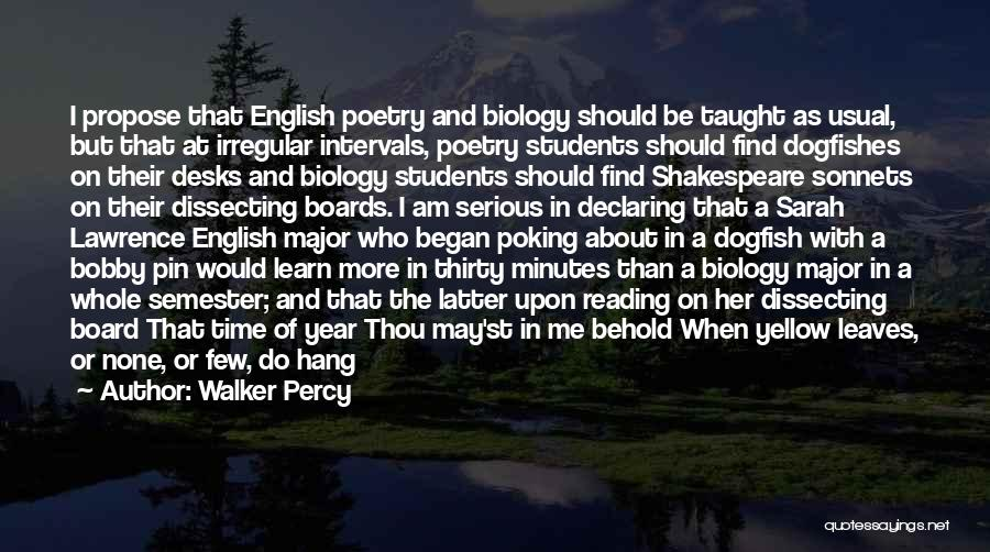 Thirty Minutes Quotes By Walker Percy
