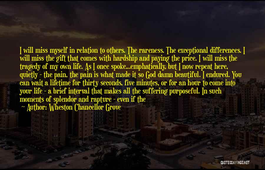 Thirty Minutes Quotes By Wheston Chancellor Grove