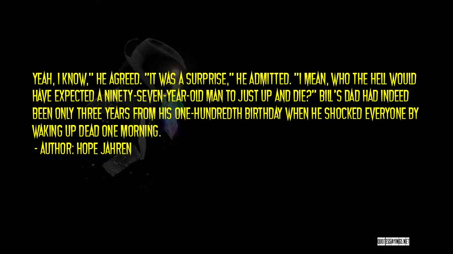Thirty Years Old Birthday Quotes By Hope Jahren