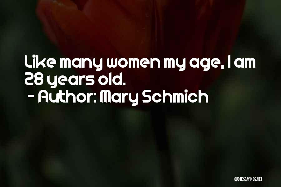 Thirty Years Old Birthday Quotes By Mary Schmich