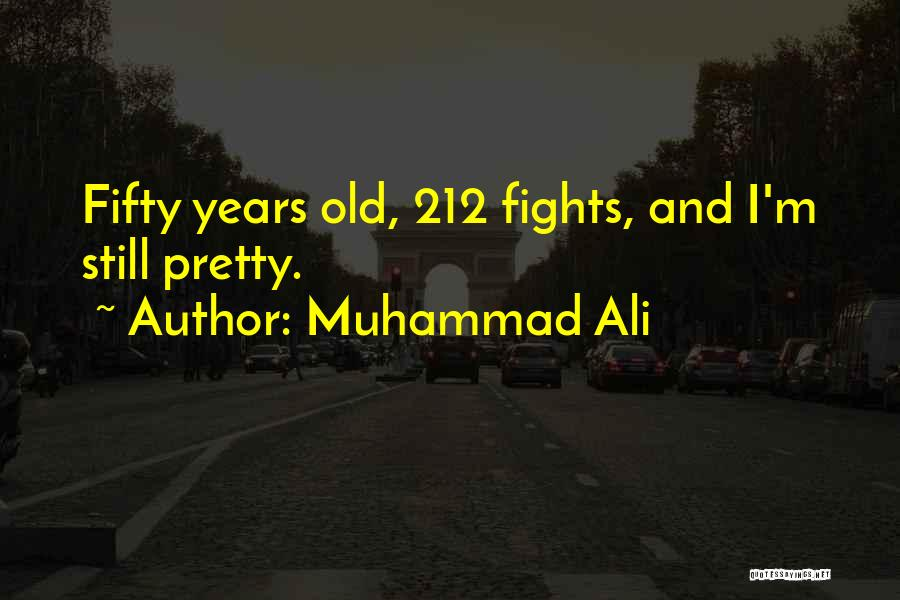 Thirty Years Old Birthday Quotes By Muhammad Ali