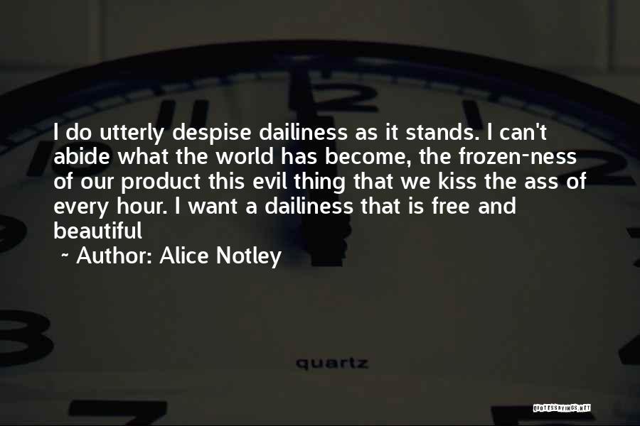 This Beautiful World Quotes By Alice Notley