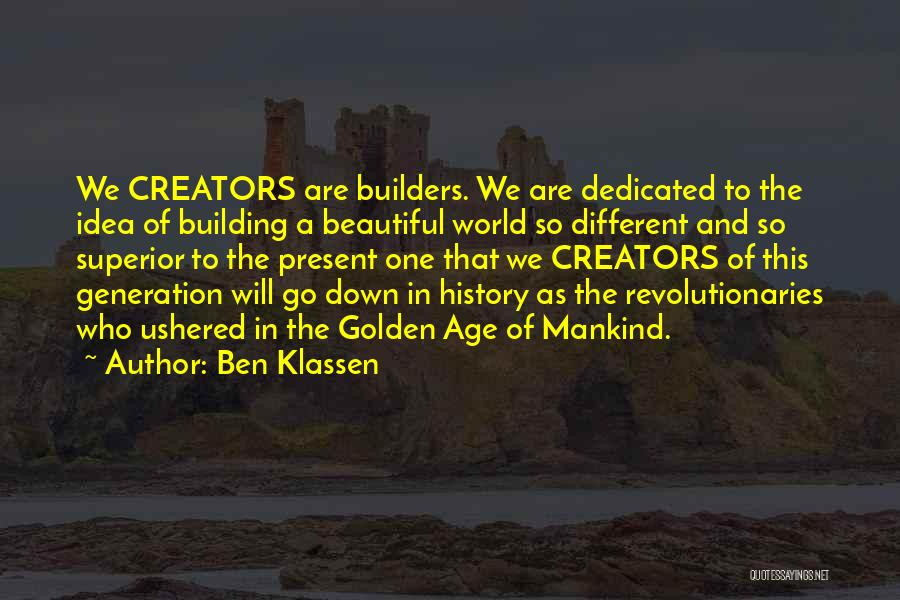 This Beautiful World Quotes By Ben Klassen