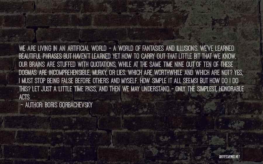 This Beautiful World Quotes By Boris Gorbachevsky