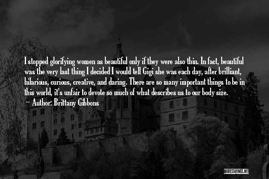 This Beautiful World Quotes By Brittany Gibbons