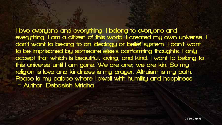 This Beautiful World Quotes By Debasish Mridha