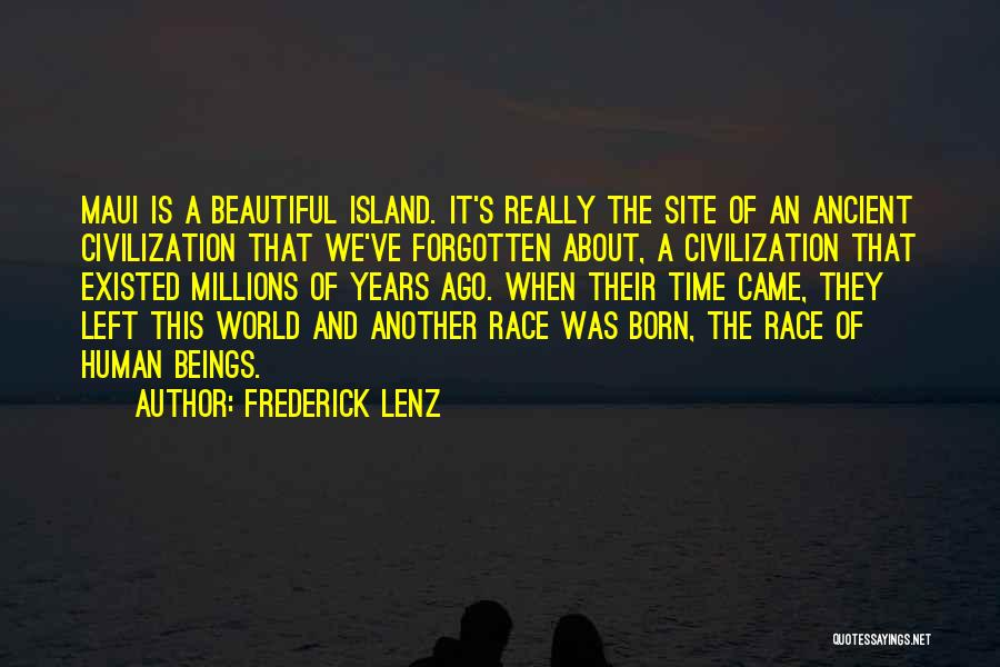 This Beautiful World Quotes By Frederick Lenz