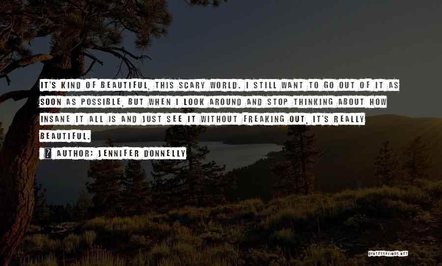 This Beautiful World Quotes By Jennifer Donnelly