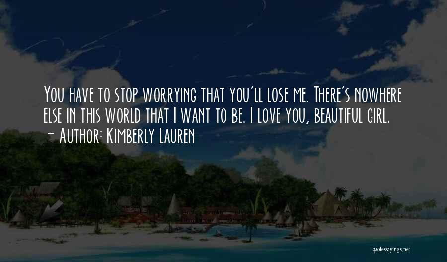 This Beautiful World Quotes By Kimberly Lauren