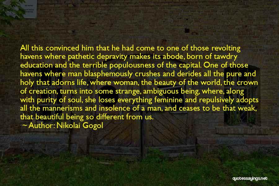This Beautiful World Quotes By Nikolai Gogol