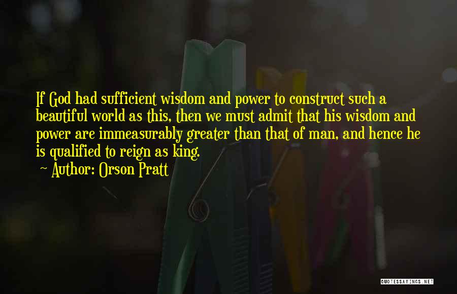 This Beautiful World Quotes By Orson Pratt