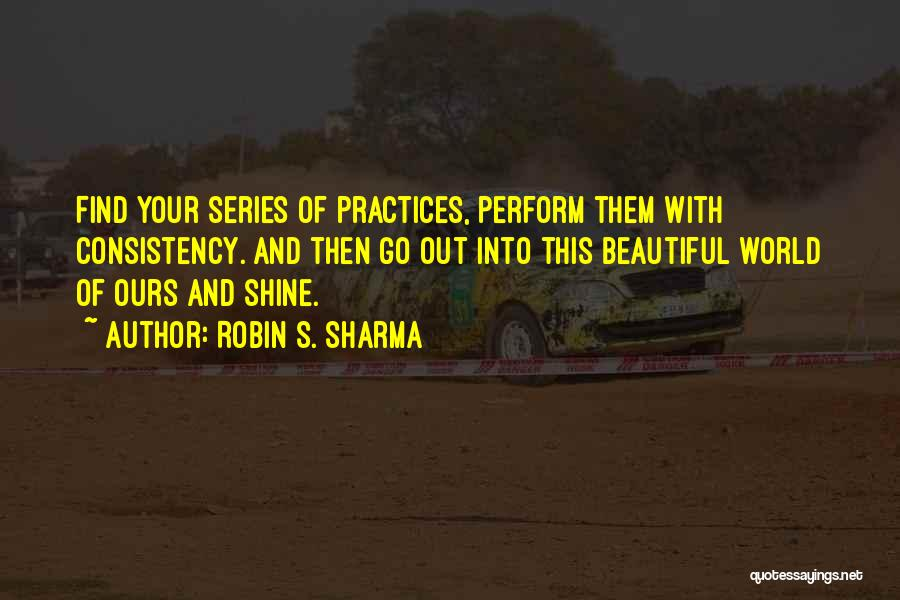 This Beautiful World Quotes By Robin S. Sharma