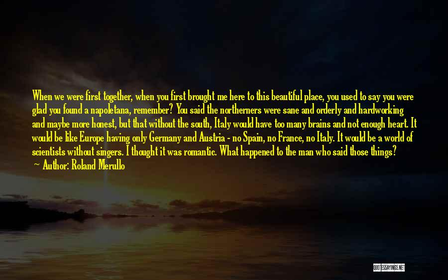 This Beautiful World Quotes By Roland Merullo