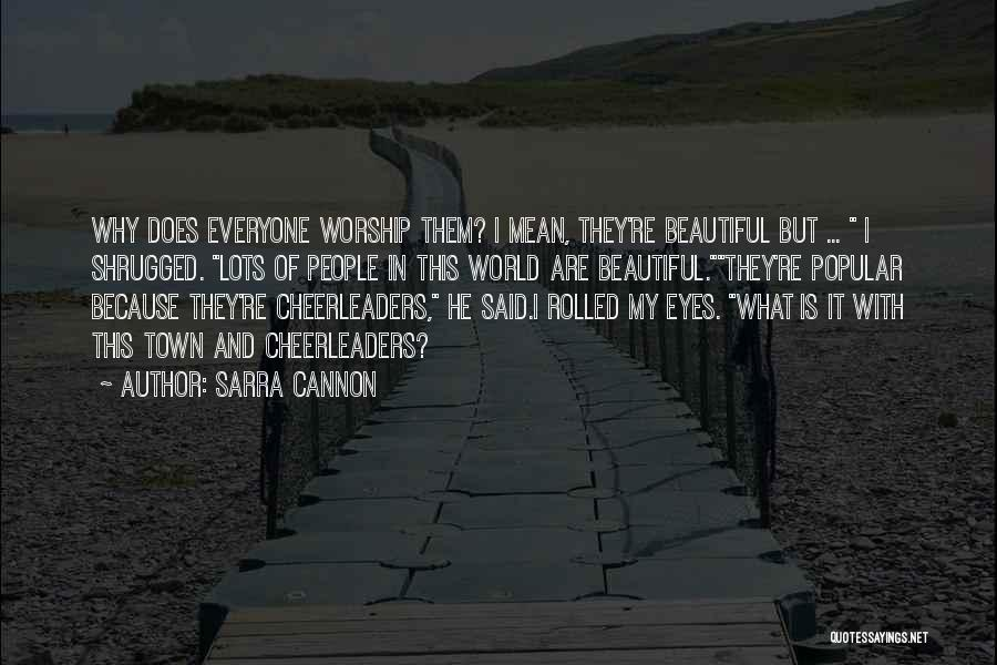 This Beautiful World Quotes By Sarra Cannon
