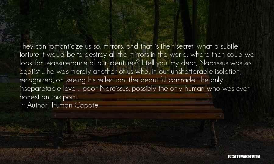 This Beautiful World Quotes By Truman Capote