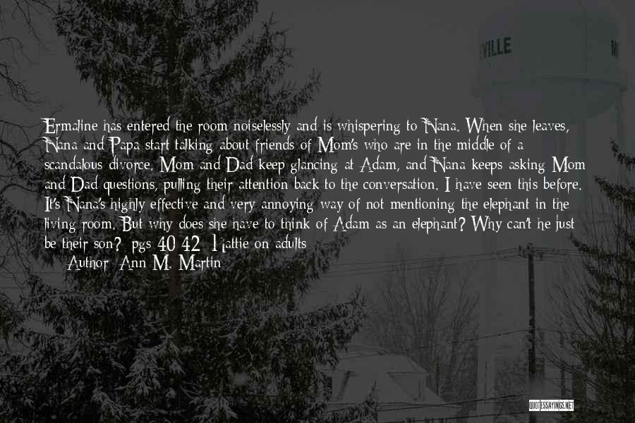 This Is 40 Quotes By Ann M. Martin